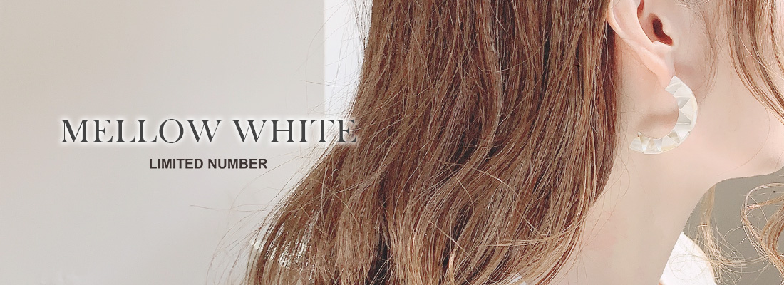 LIMITED NUMBER -MELLOW WHITE-