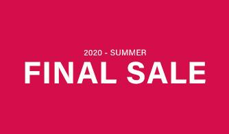 セール情報|FINAL SALE -2020 SUMMER-